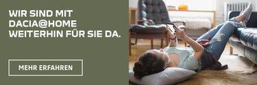 Mit Dacia@Home sind wir weiter für Sie da.
