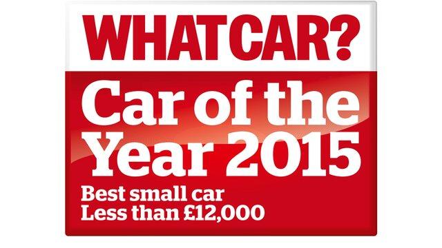2015 What Car? Best small car less than £12,000