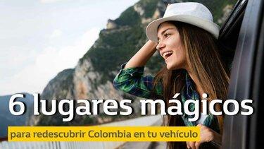 redescubrir Colombia en tu vehículo