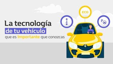 La tecnología de tu vehículo