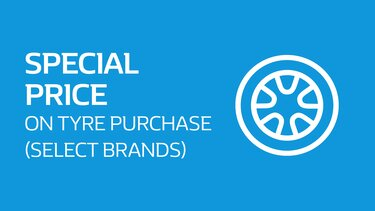 Special price on tyre purchase (select brands)