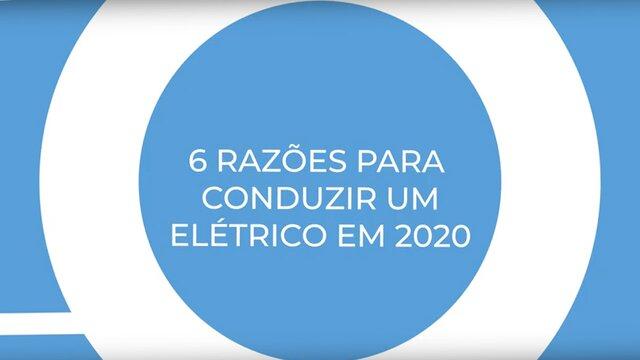 6 razões para conduzir um elétrico em 2020